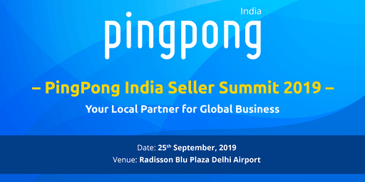 PingPong India Seller Summit Delhi 2019