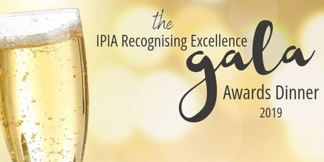 IPIA Recognising Excellence Gala Award Dinner tickets