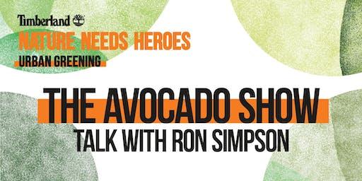The Avocado Show - Talk with Ron Simpson