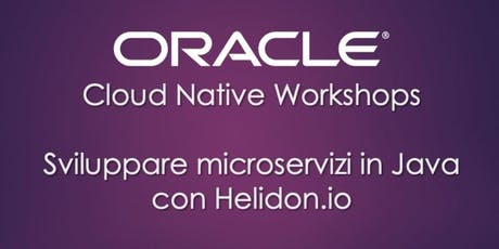 Hands-on: Microservizi in Java con Helidon.io tickets