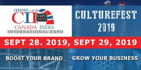 CII EXPO 2019 & CULTUREFEST 2019 tickets