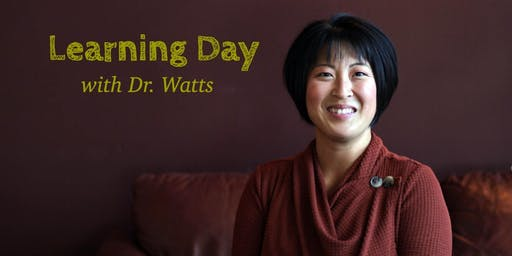 Learning Day with Dr. Watts