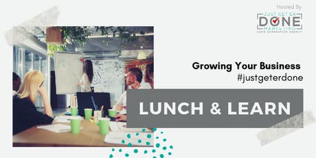 Growing Your Business Lunch and Learn Series tickets