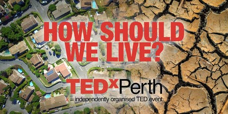 TEDxPerth Salon: How Should We Live? tickets