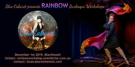 Burlesque Workshops with RAINBOW tickets
