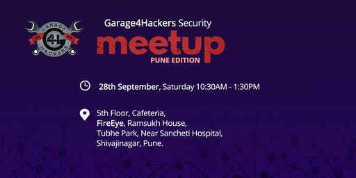 Garage4Hackers Security Meetup - Pune Edition