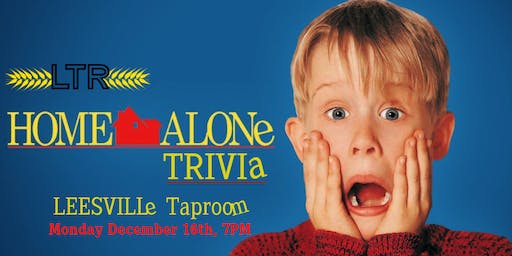 Home Alone Trivia at Leesville Taproom