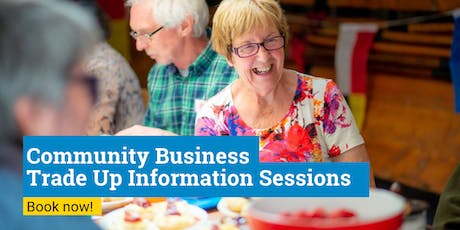 Community Business Trade Up Programme Information Session tickets