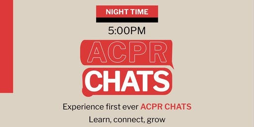 ACPR CHATS: Learn, connect, grow.