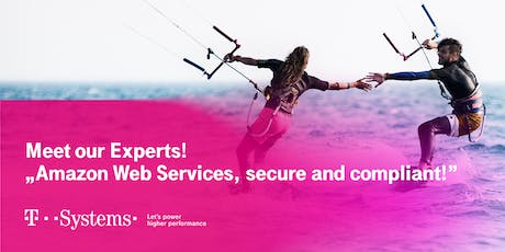 Meet our Experts - Amazon Web Services, secure and compliant Tickets