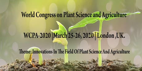 World Congress on Plant Science and Agriculture tickets
