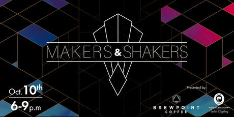Makers & Shakers Entrepreneurship Event tickets