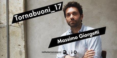 Tornabuoni_17 / Massimo Giorgetti biglietti