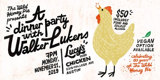 A Dinner Party with Walker Lukens