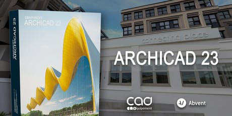 Présentation d'ARCHICAD 23 à Nantes avec CAD Equipement et Abvent billets