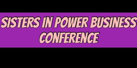 Sisters IN Power Business Conference tickets
