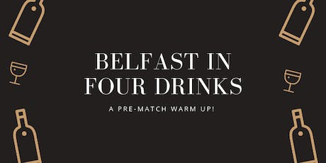 Belfast in Four Drinks tickets