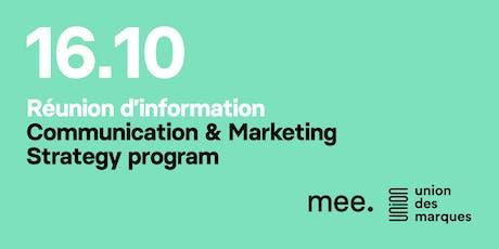 Communication & Marketing Strategy program - Réunion d'information billets