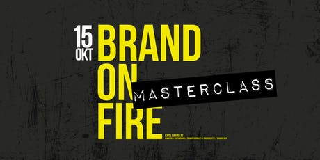 BRAND-ON-FIRE MASTERCLASS tickets