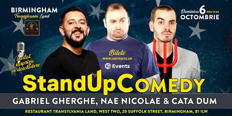 Stand Up Comedy Birmingham - Gabriel Gherghe, Nae Nicolae & Cata Dum! tickets