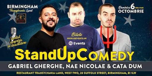 Stand Up Comedy Birmingham - Gabriel Gherghe, Nae Nicolae & Cata Dum!
