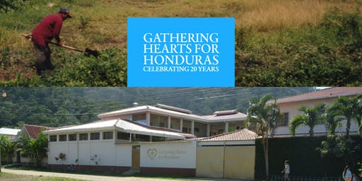 Gathering Hearts for Honduras 20th Anniversary Celebration