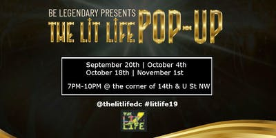 Be Legendary Presents The Lit Life Pop-Up Experience