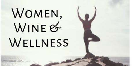 Women, Wine & Wellness tickets