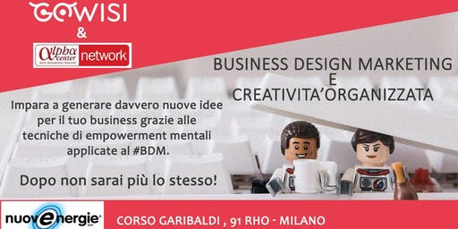 Business Design Marketing e creatività organizzata/ Empowerment mentale
