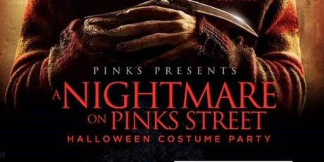 "PINKS Presents ""Nightmare on PINKS Street"" tickets"