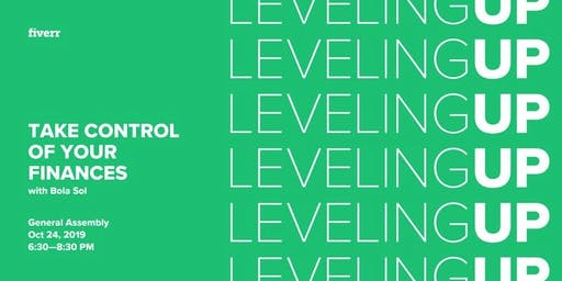 Leveling Up: Take Control of Your Finances