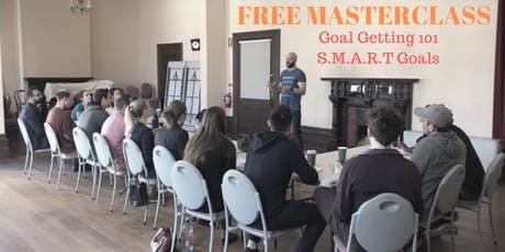 FREE Masterclass: Goal Getting 101 (S.M.A.R.T Goals) tickets