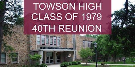 *** Towson High Class of 1979 *** 40th Class Reunion tickets