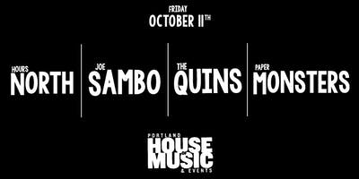 Hours North | Joe Sambo | The Quins | Paper Monsters