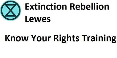 Lewes XR - Know Your Rights Training