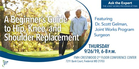 Ask the Expert: A Beginner's Guide to Hip, Knee,  and Shoulder Replacement tickets