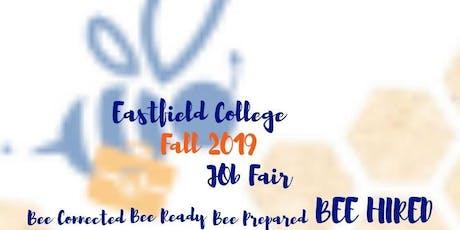 Eastfield College Fall 2019 Job Fair Employer Registration tickets
