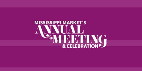 Mississippi Market's Annual Meeting & Celebration tickets
