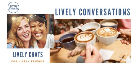 Lively Conversations - ELMSDALE in Oct 2019 tickets