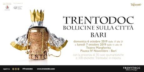 TRENTODOC BOLLICINE SULLA CITTA' BARI biglietti