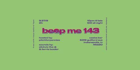 Beep Me 143 @ Casba tickets