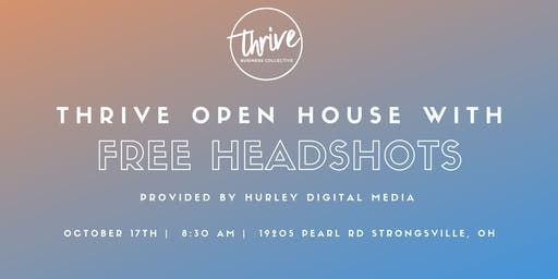 Thrive Open House featuring Free Headshots by Hurley Digital Media