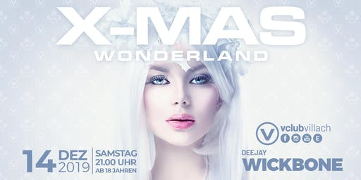 X-MAS Wonderland presented by DJ Wickbone