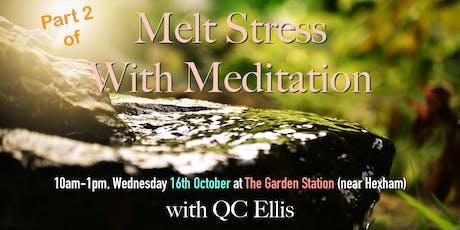 Melt Stress with Meditation (PART 2) tickets