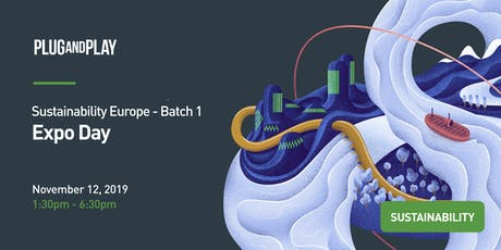 Plug and Play Sustainability Europe Batch 1 Expo Tickets
