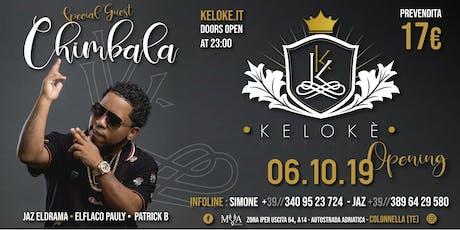Opening Kelokè Special Guest Chimbala 6 Ottobre 20 biglietti