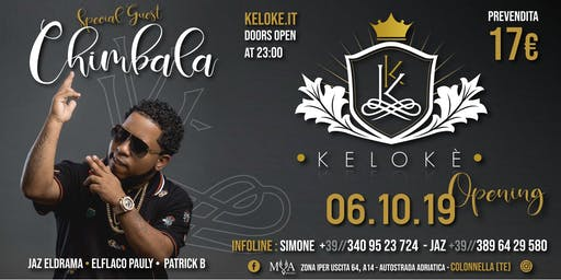 Opening Kelokè Special Guest Chimbala 6 Ottobre 2019
