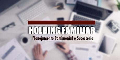 Curso de Holding Familiar + Holding Participações - São Paulo, SP - 04 e 05/mar ingressos