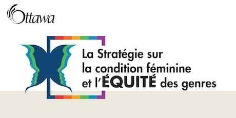 Stratégie sur la condition féminine et l'équité des genres : forum d'engagement du public tickets