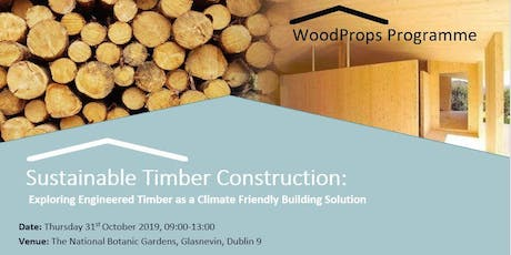 Sustainable Timber Construction: Exploring Engineered Timber as a Climate Friendly Building Solution tickets